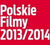 Polskie Filmy 2013-2014