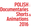 Polish: Docs, Shorts & Animations 2016