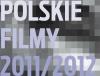 Polskie filmy 2011/2012